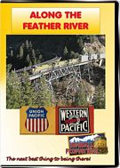 Along the Feather River - BNSF and Union Pacific on former Western Pacific rails