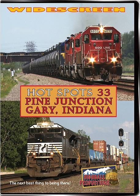 Hot Spots 33, Pine Junction - Norfolk Southern and CSX in Gary