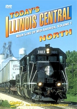 Todays Illinois Central Vol 1 - North DVD