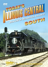 Todays Illinois Central Vol 2 - South DVD