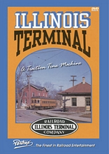 Illinois Terminal: A Traction Time Machine DVD.