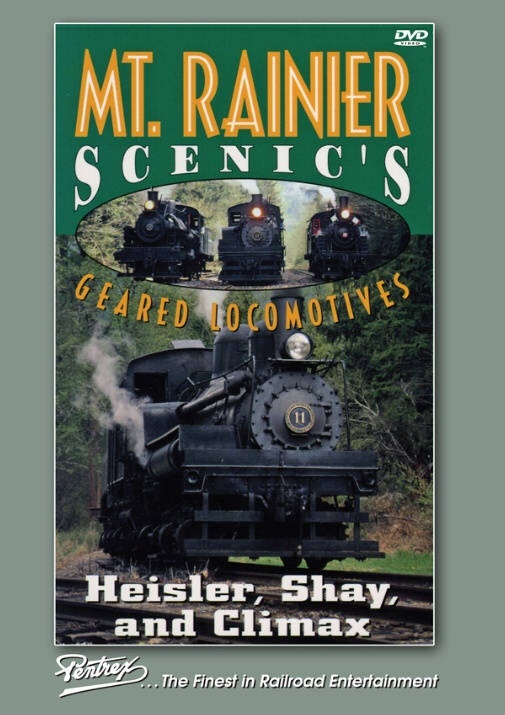 Mount Rainier Scenics Geared Locomotives DVD
