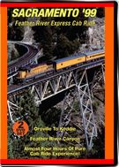 Feather River Express Cab Ride -  Sacramento 1999 - 2-Disc Set